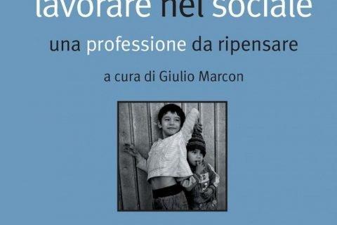 lavoro nel sociale una professione da ripensare