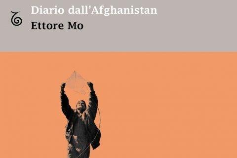 Diario dall'Afghanistan Ettore Mo