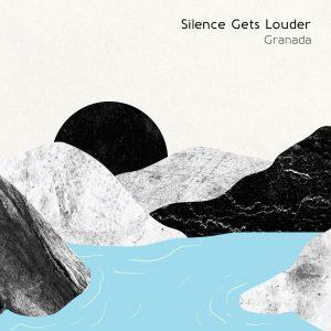 la copertina di Silence Gets Louder dei Granada