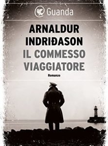 la copertina de Il commesso viaggiatore di Arnaldur Indridason