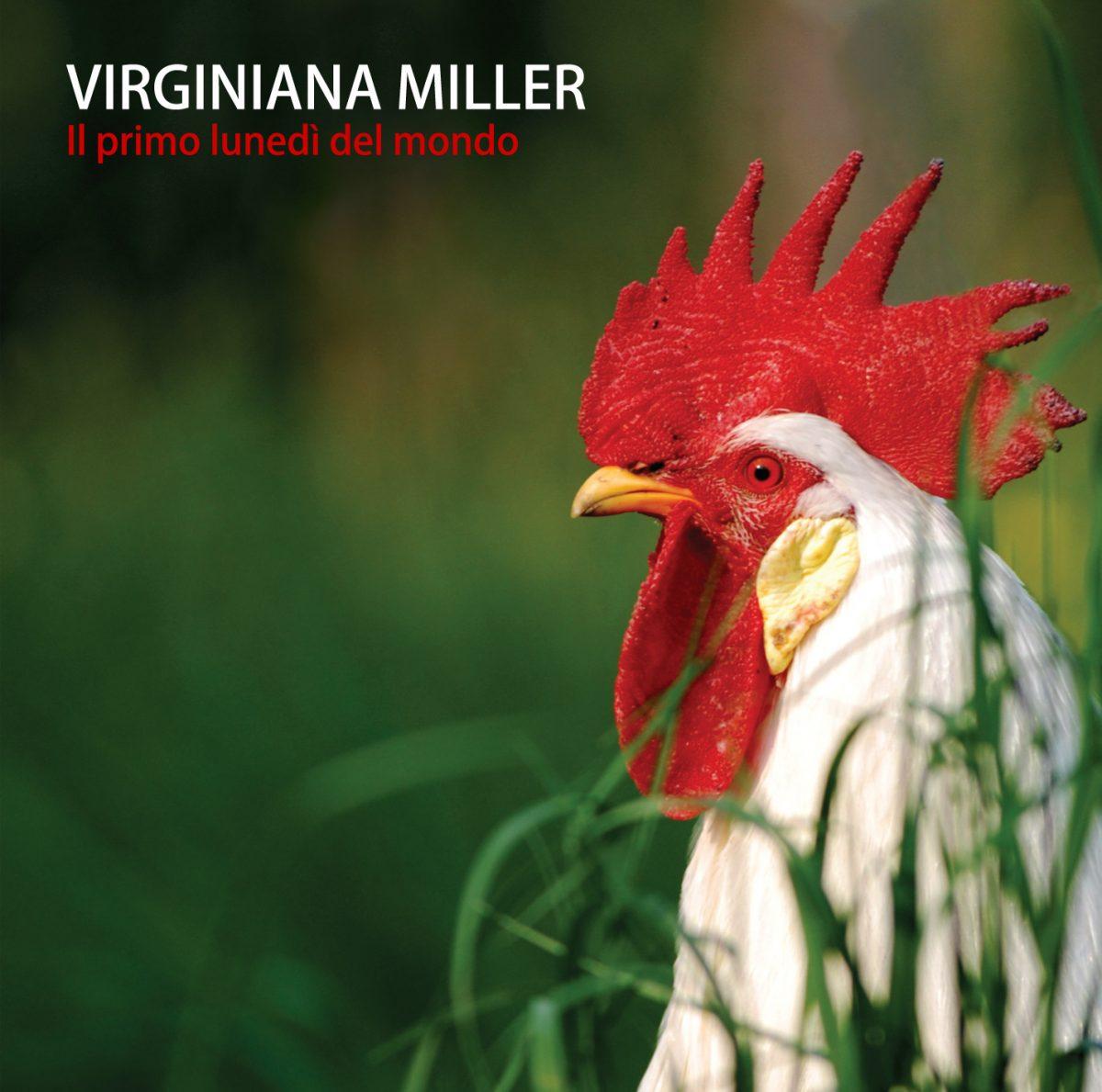 Il Primo Lunedì Del Mondo Virginiana Miller