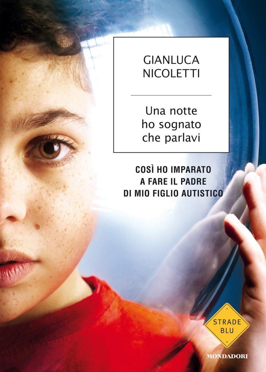 Gianluca Nicoletti una notte ho sognato che parlavi