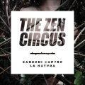 the zen circus canzoni contro natura