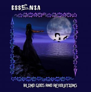 Blind gods and revolutions Essenza