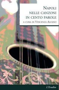 Napoli nelle canzoni in 100 parole Vincenza Alfano