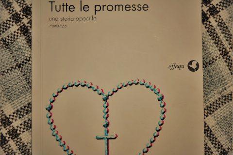 la copertina del libro di Raffaele Mozzillo, Tutte le promesse