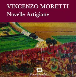 copertina del libro novelle artigiane di vincenzo moretti