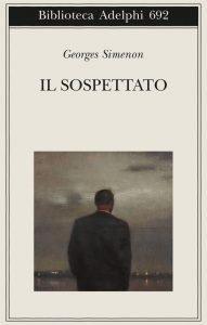 copertina de Il sospettato di Geroges Simenon