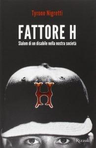la copertina di Fattore H