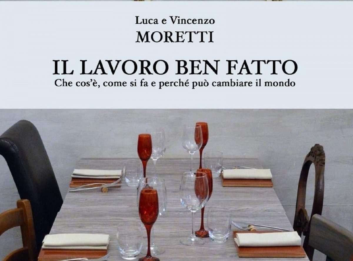 Luca e Vincenzo Moretti Il lavoro ben fatto