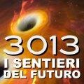 copertina 3013 i sentieri del futuro
