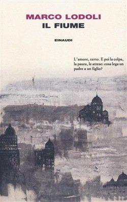 Marco Lodoli Il fiume romanzo