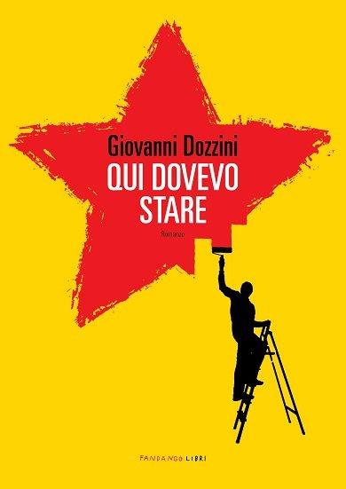 Giovanni Dozzini Qui dovevo stare
