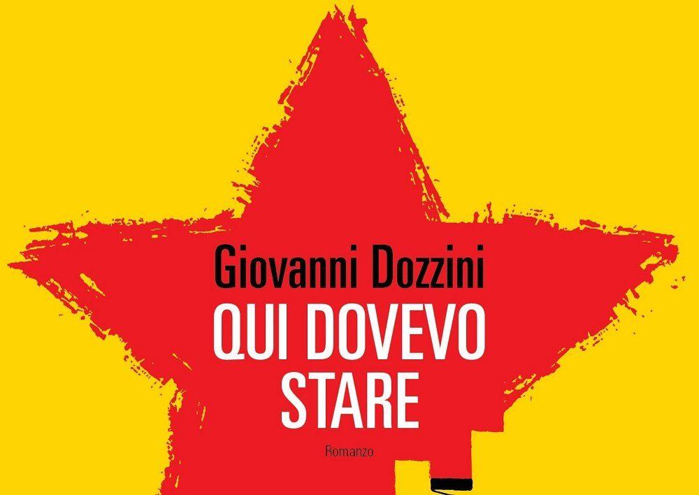 Qui dovevo stare Giovanni Dozzini