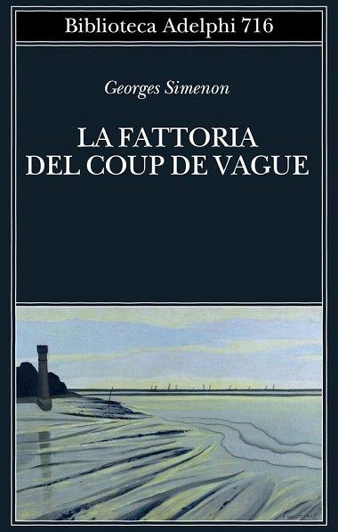 Georges Simenon La fattoria del coup de vague