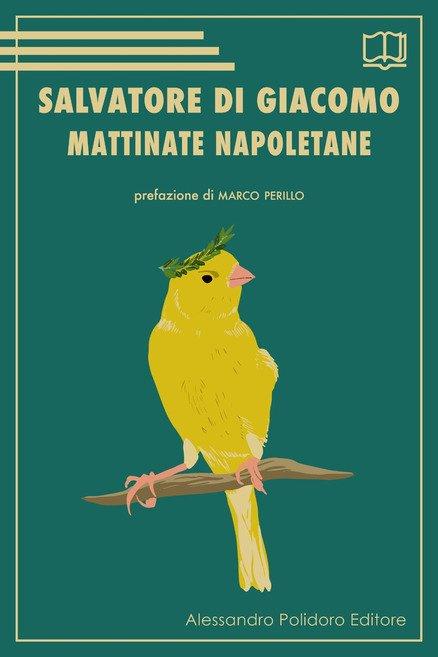 Salvatore Di Giacomo Mattinate napoletane