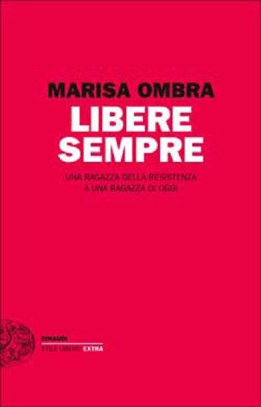 Libere sempre Marisa Ombra