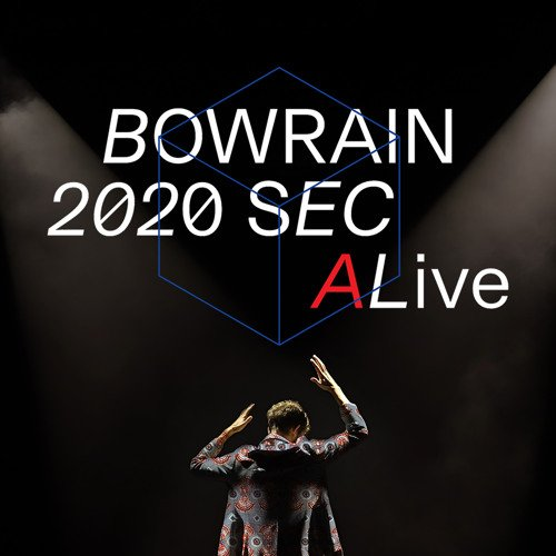 Bowrain 2020 second live