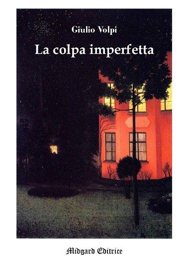 copertina la colpa imperfetta di Giulio Volpi