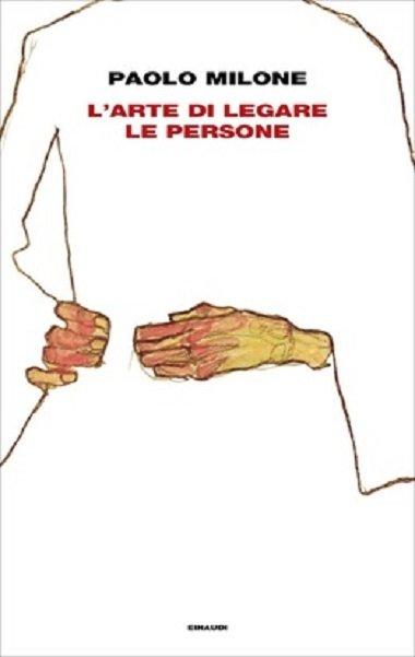 L'arte di legare le persone Paolo Milone