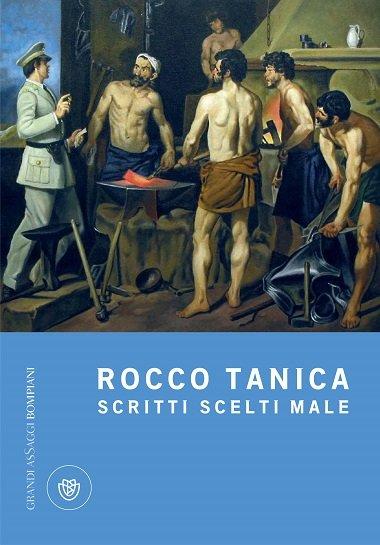 Rocco Tanica Scritti scelti male