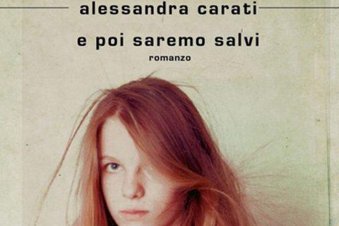Alessandra Carati E poi saremo salvi