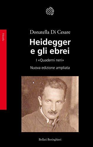 Donatella Di Cesare Heidegger e gli ebrei