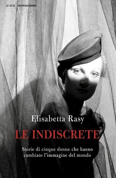Elisabetta Rasy Le indiscrete