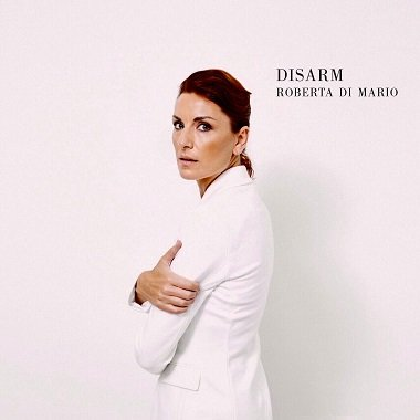 Roberta Di Mario Disarm